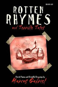 Rotten Rhymes and Terrible Tales
