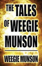 The Tales of Weegie Munson