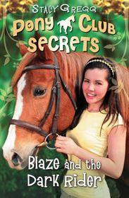 Pony Club Secrets 02 Blaze & Dark