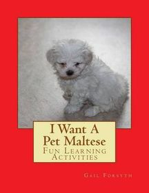 I Want a Pet Maltese