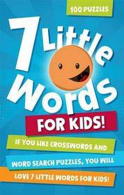 7 Little Words for Kids!