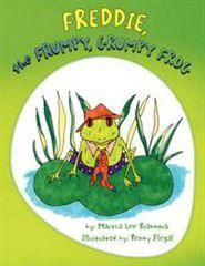 Freddie, the Frumpy, Grumpy Frog