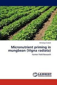 Micronutrient Priming in Mungbean (Vigna Radiata)