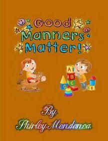 Good Manners Matter