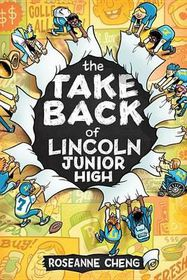 The Take Back of Lincoln Junior High