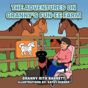 The Adventures on Granny's Fun-Ee Farm