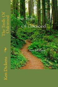 The Trolls of Oakwood