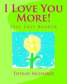 I Love You More!