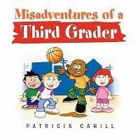Misadventures of a Third Grader