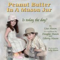 Peanut Butter in a Mason Jar