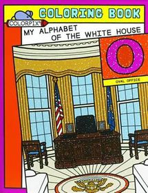 My Alphabet of the White House