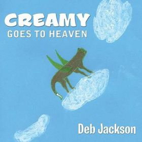 Creamy Goes to Heaven