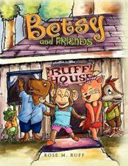 Betsy and Friends
