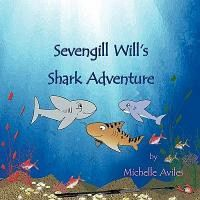 Sevengill Will's Shark Adventure