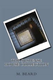 The Suspense House Collection