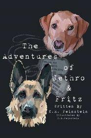 The Adventures of Jethro & Fritz
