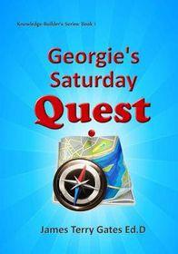 Georgie's Saturday Quest