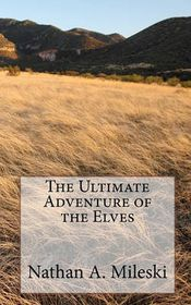 The Ultimate Adventure of the Elves