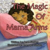 The Magic of Mama Arms