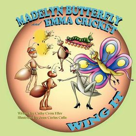 Madelyn Butterfly and Emma Cricket Wing It