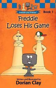 Freddie Loses His Game
