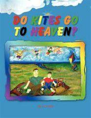 Do Kites Go to Heaven?