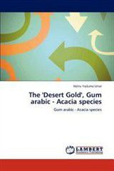 The 'Desert Gold', Gum Arabic - Acacia Species