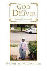 God Can Deliver