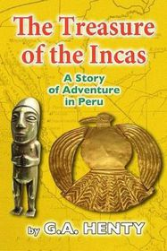 The Treasures of the Incas
