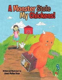 A Monster Stole My Chickens!