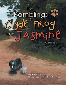 The Ramblings of Clyde Frog and Jasmine