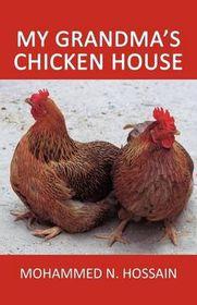 My Grandma's Chicken House