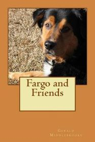 Fargo and Friends