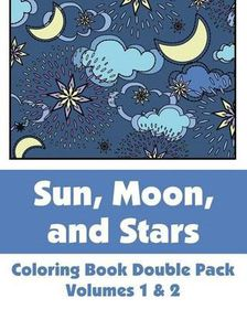 Sun, Moon, and Stars Coloring Book Double Pack (Volumes 1 & 2)