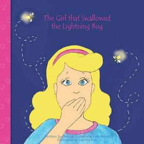 The Girl That Swallowed the Lightning Bug
