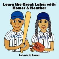 Learn the Great Lakes with Homer & Heather