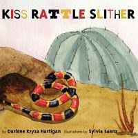 Kiss Rattle Slither