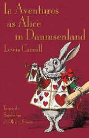 Ia Aventures as Alice in Daumsenland