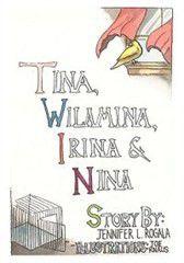 Tina, Wilamina, Irina and Nina