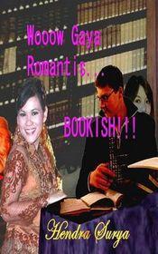 Wooow Gaya Romantis...Bookish!!!