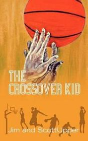 The Crossover Kid