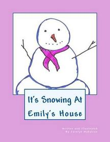 It's Snowing at Emily's House