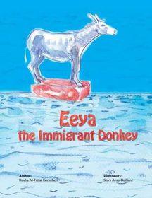 Eeya the Immigrant Donkey
