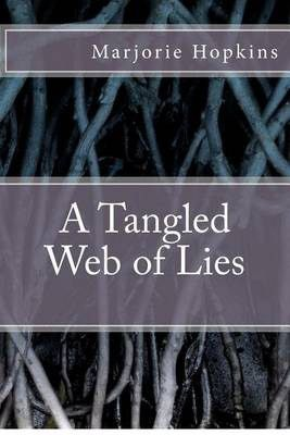 macbeth gets tangled in a web of lies and deceit Smith 1 alexis smith 19 november 2015 truth-filled lies: the gunpowder plot and equivocation in shakespeare's macbeth early  in the web of deceit that he.