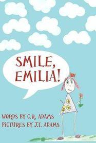Smile, Emilia!