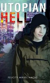 Utopian Hell