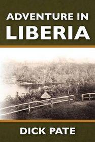 Adventure in Liberia