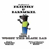 The Adventures of Friendly & Barnackel: Book 2