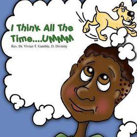 I Think All the Time....Ummm