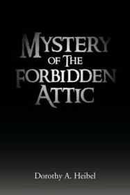 Mystery of the Forbidden Attic